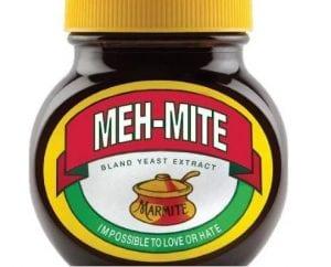 Marmite - Meh Mite